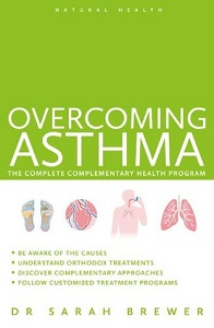 Overcoming Asthma The Complete Complementary Health Program By Sarah Brewer.jpg