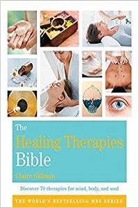 The Healing Therapies Bible Godsfield Bibles By Claire Gillman.jpg