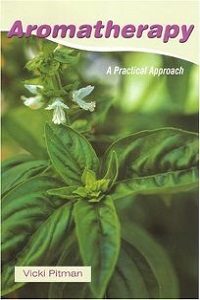 Aromatherapy A Practical Approach By Vicki Pitman - Small.jpg